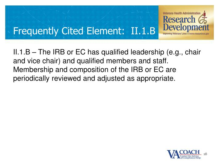 Frequently Cited Element:  II.1.B