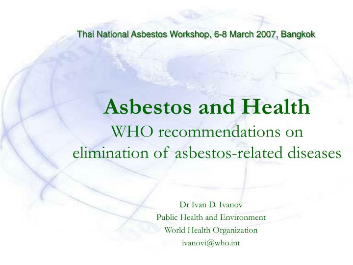 asbestos and health who recommendations on elimination of asbestos related diseases n.