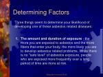 determining factors