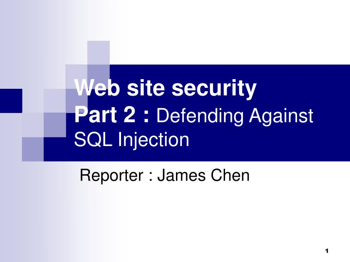 web site security part 2 defending against sql injection n.