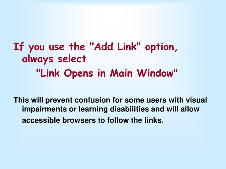 """If you use the """"Add Link"""" option, always select"""