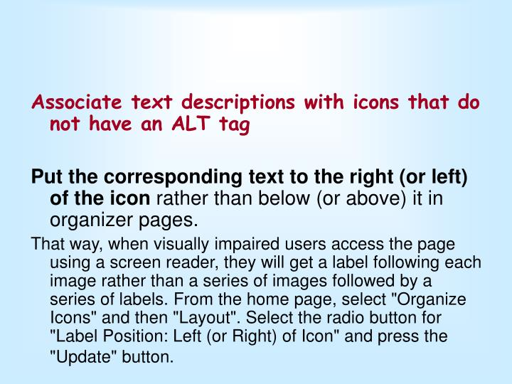 Associate text descriptions with icons that do not have an ALT tag