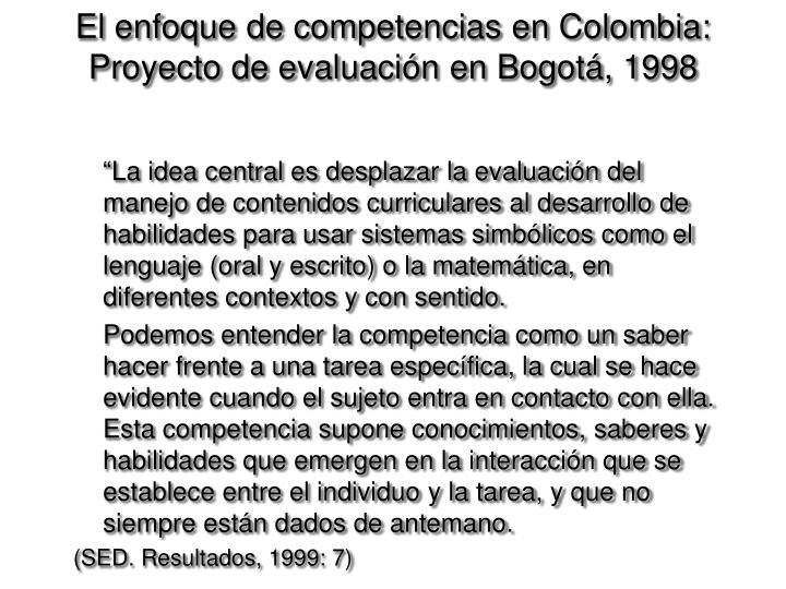 El enfoque de competencias en Colombia: Proyecto de evaluaci