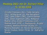 meeting iaed mit dr richard miller 9 13 01 2008