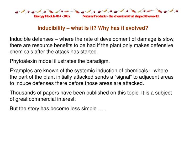 Inducibility – what is it? Why has it evolved?