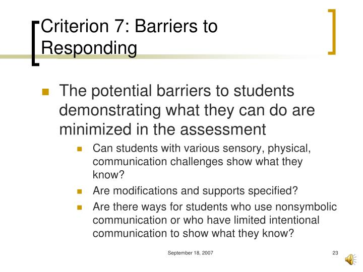 Criterion 7: Barriers to Responding