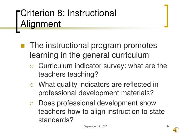 Criterion 8: Instructional Alignment
