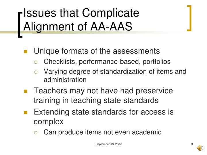 Issues that complicate alignment of aa aas