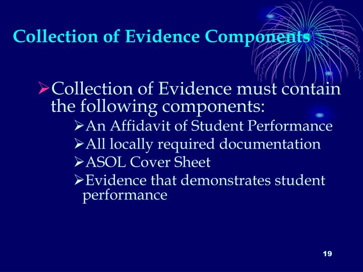 Collection of Evidence Components