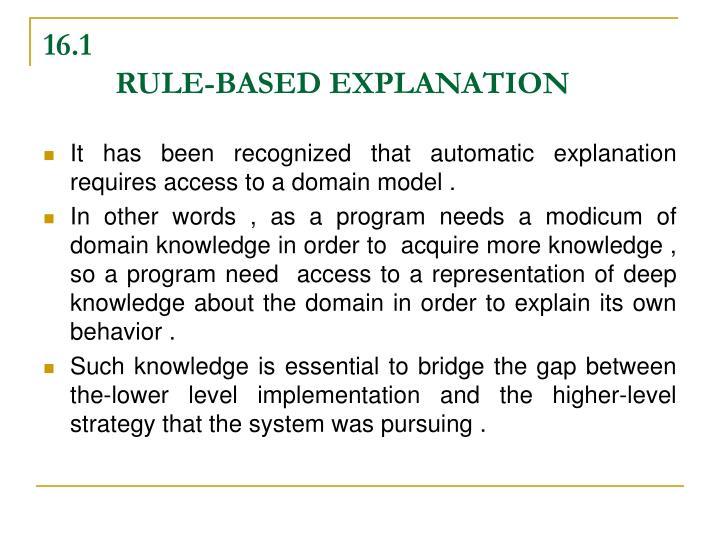 16 1 rule based explanation