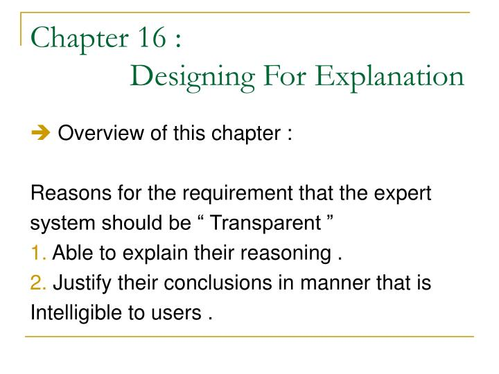 Chapter 16 designing for explanation