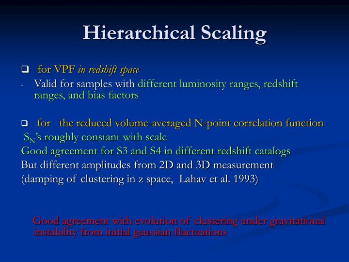 Hierarchical Scaling