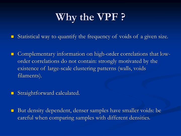 Why the vpf