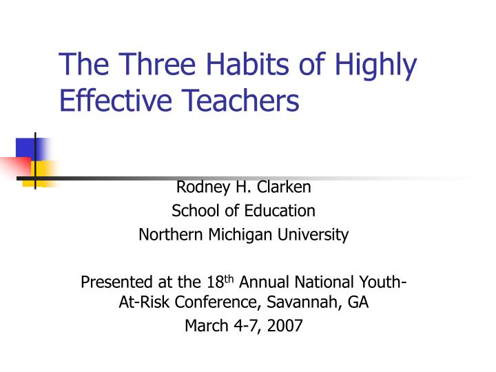 the three habits of highly effective teachers n.