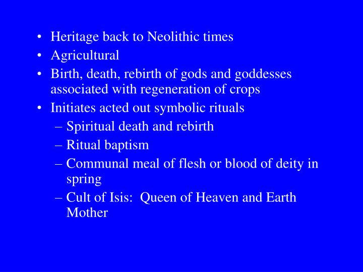 Heritage back to Neolithic times