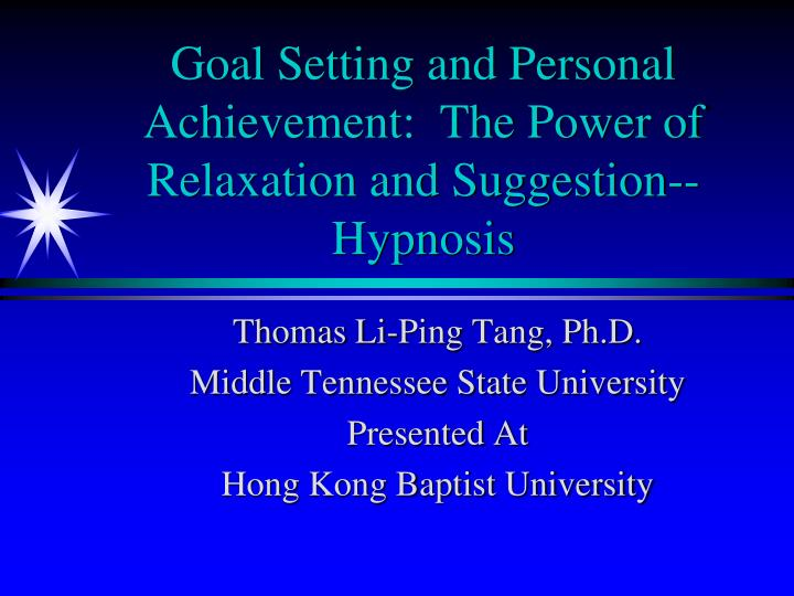 goal setting and personal achievement the power of relaxation and suggestion hypnosis n.