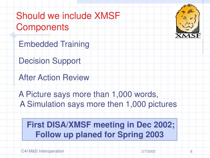 Should we include XMSF Components