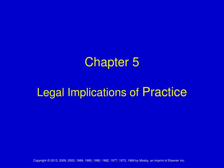 chapter 5 legal implications of practice n.