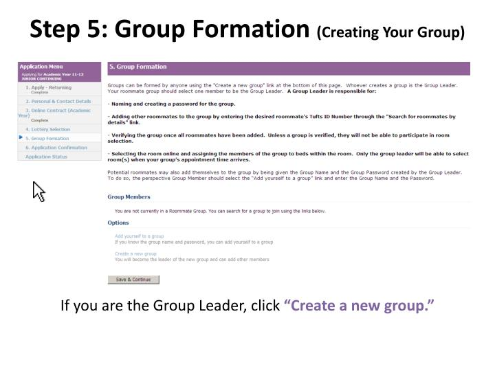 Step 5: Group Formation