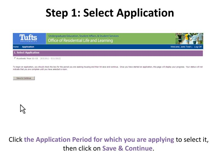 Step 1: Select Application