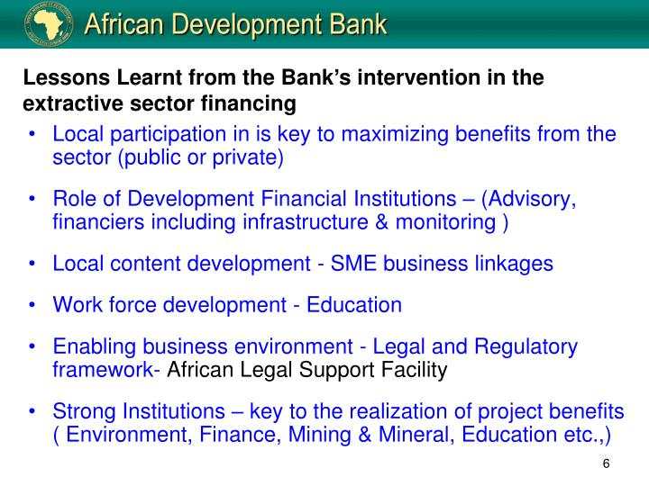 Lessons Learnt from the Bank's intervention in the extractive sector financing