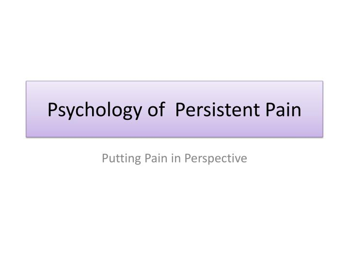 psychology of persistent pain n.
