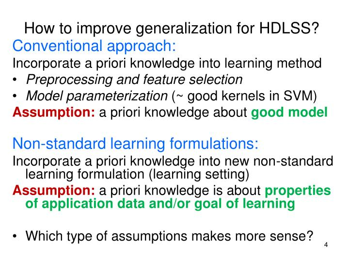 How to improve generalization for HDLSS?