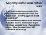 lawyering skills in cross cultural cases