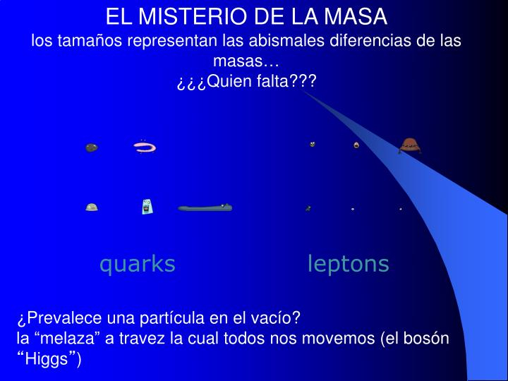 EL MISTERIO DE LA MASA