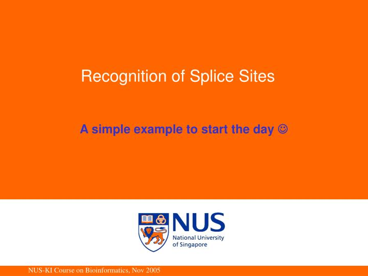 Recognition of splice sites