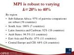 mpi is robust to varying k 20 to 401