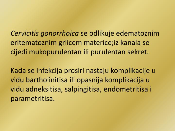 Cervicitis gonorrhoica