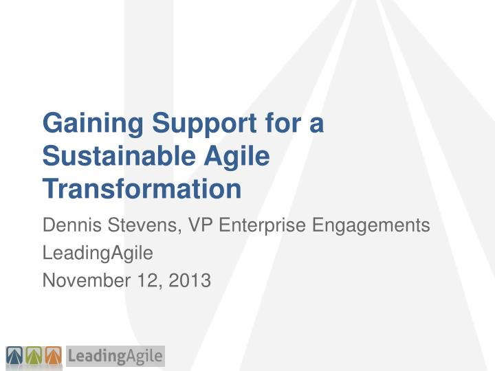 gaining support for a sustainable agile transformation n.