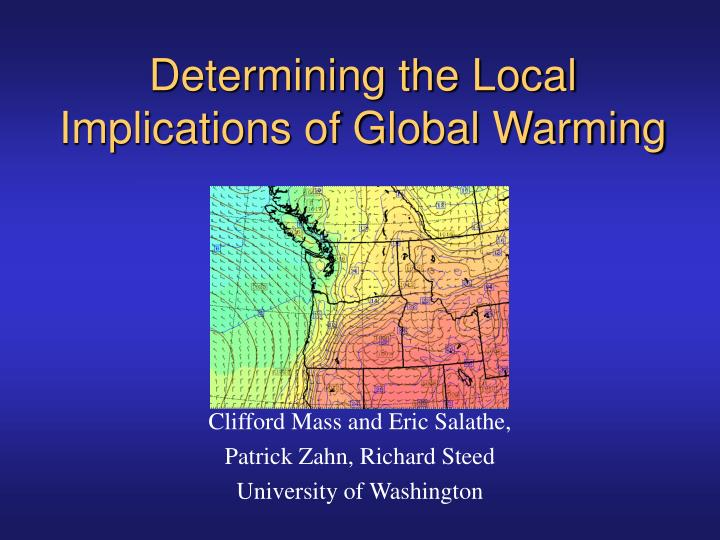 determining the local implications of global warming n.