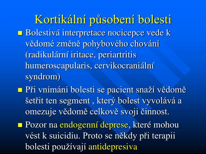 Kortikální působení bolesti