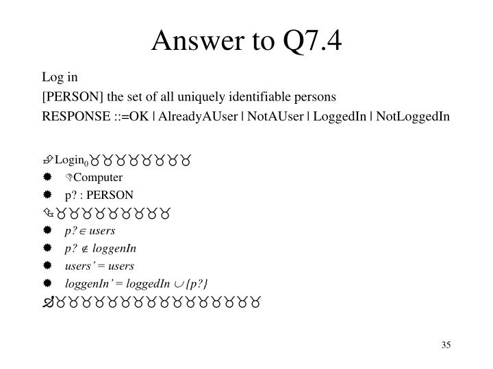 Answer to Q7.4