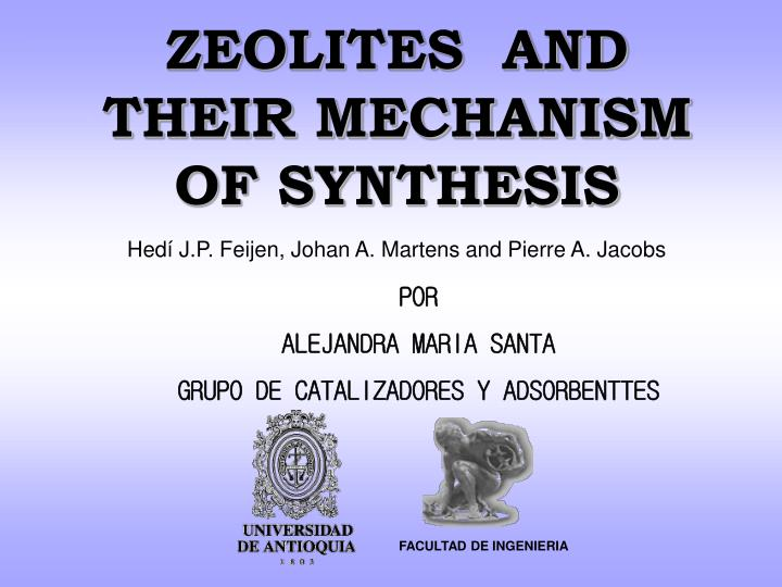 zeolites and their mechanism of synthesis n.