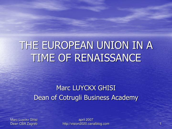 the european union in a time of renaissance n.