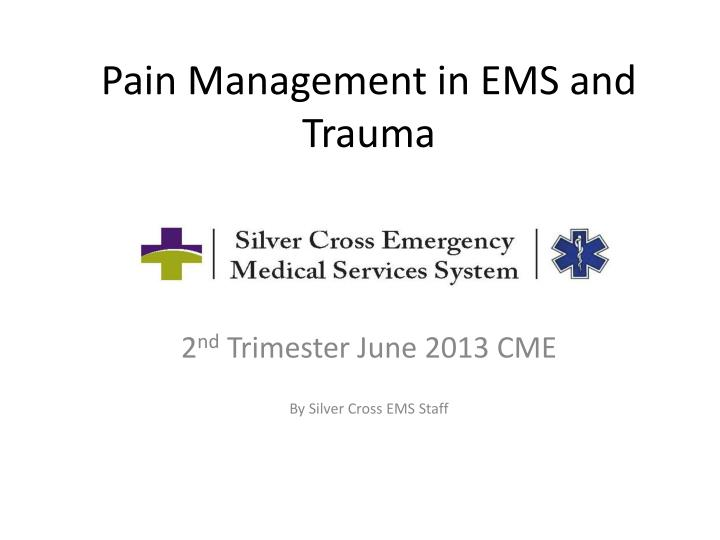 pain management in ems and trauma n.