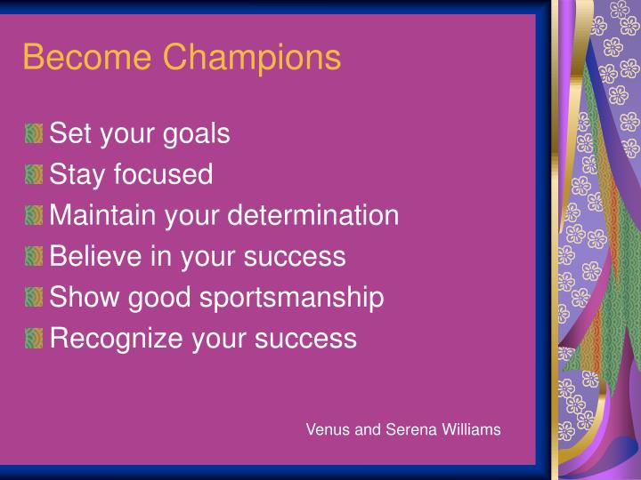 Become Champions