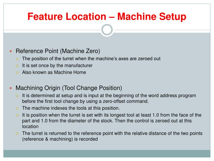 Feature Location – Machine Setup