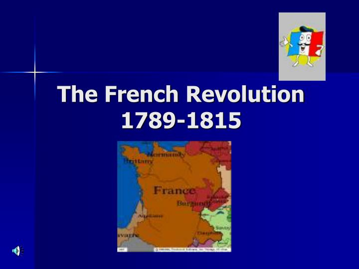the french revolution in 1789 essay The french revolution concluded in 1799 with the fall and abolition of the french monarchy and the rise of napoleon bonaparte's dictatorship in place of the monarchy, france established a democratic republic devoted to the ideas of liberalism, secularism and other philosophies that became popular.