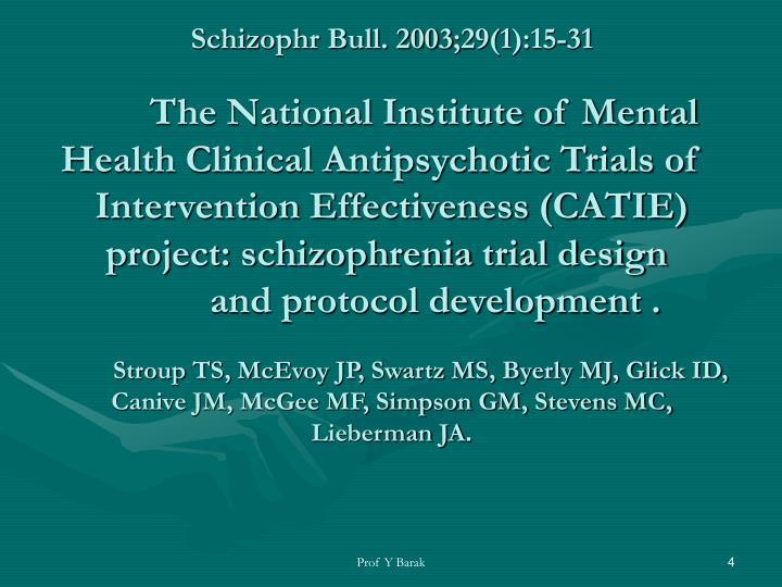Schizophr Bull. 2003;29(1):15-31