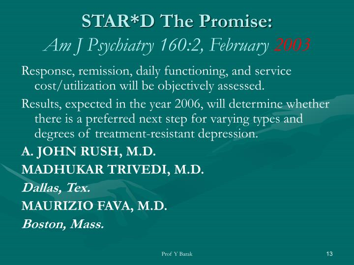 STAR*D The Promise: