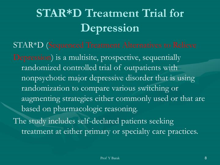 STAR*D Treatment Trial for Depression