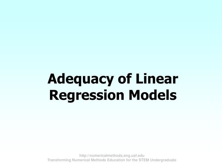 Adequacy of Linear Regression Models