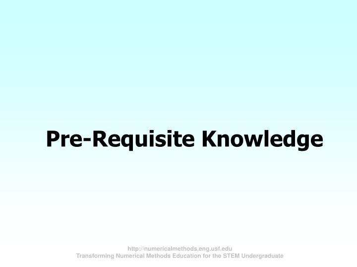 Pre-Requisite Knowledge