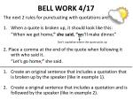 bell work 4 17