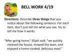 bell work 4 19