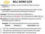 bell work 5 29